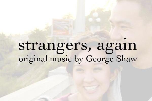 strangers, again