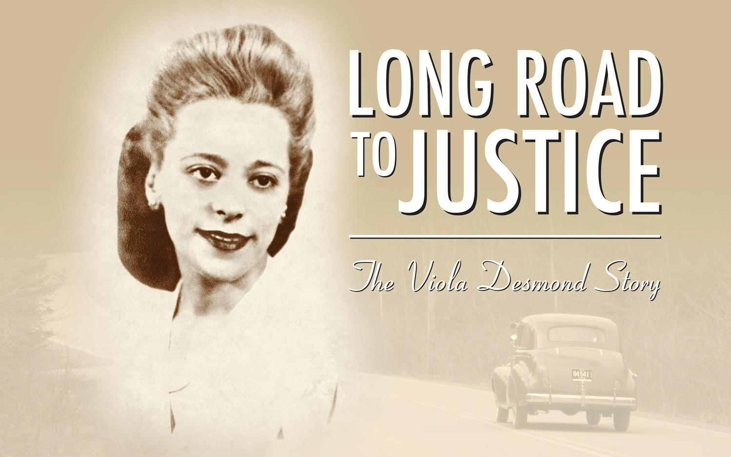 Long Road To Justice: The Viola Desmond Story